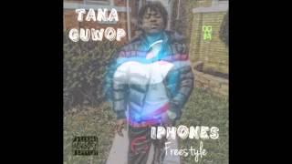 Tana Guwop - iPhones (Freestyle)