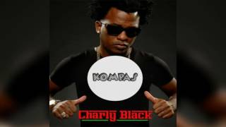 Charly Black ft Dj Mons [Kompa]