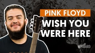 Videoaula Wish You Were Here (aula de violão completa)