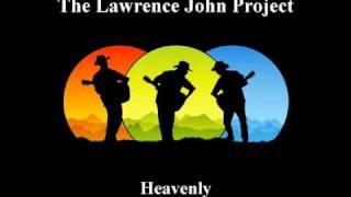 Lawrence John Project - Heavenly