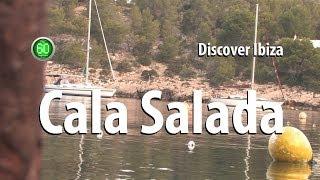 Ibiza - Plan 60 segundos Discover - Cala Salada (Salty Cove)
