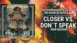 The Chainsmokers vs. No Doubt - Closer vs. Don't Speak (Rage Nail Edit)