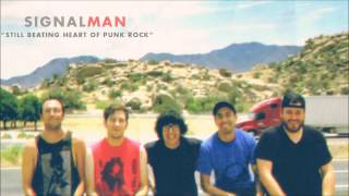 "Signalman - ""Still Beating Heart of Punk Rock"""