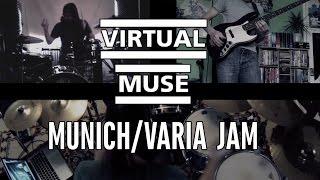 Virtual Muse - Munich/Varia Jam (Band Cover)