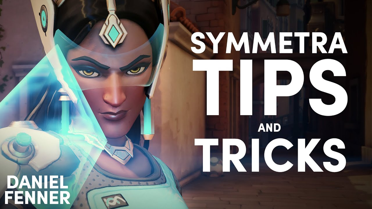 DanielFenner - Symmetra Tips & Tricks | Overwatch