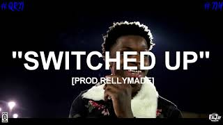 """[FREE] """"Switched Up"""" Quando Rondo x YFN Lucci x Nba YoungBoy Type Beat (Prod.RellyMade x SB)"""