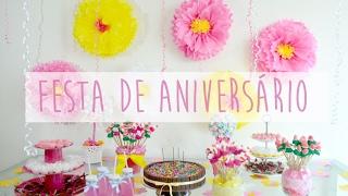 DIY: Ideias para Festa de Aniversário - Gastando pouco