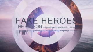 Fake Heroes - The Reason (Hoobastank Cover)
