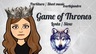 Game of Thrones (partitura lenta/slow sheet music)
