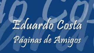 Eduardo Costa - Páginas de Amigos
