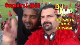 TRAP 2016 en remix CARNAVAL