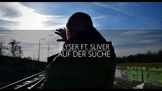 """SLYSER - AUF DER SUCHE (FT. SLIVER) [""""TERRA EP"""" OUT NOW!]"""