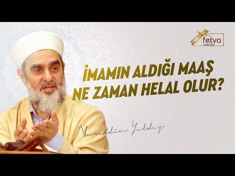 128) İmamın aldığı maaş nasıl helal olabilir? - Nureddin Yıldız