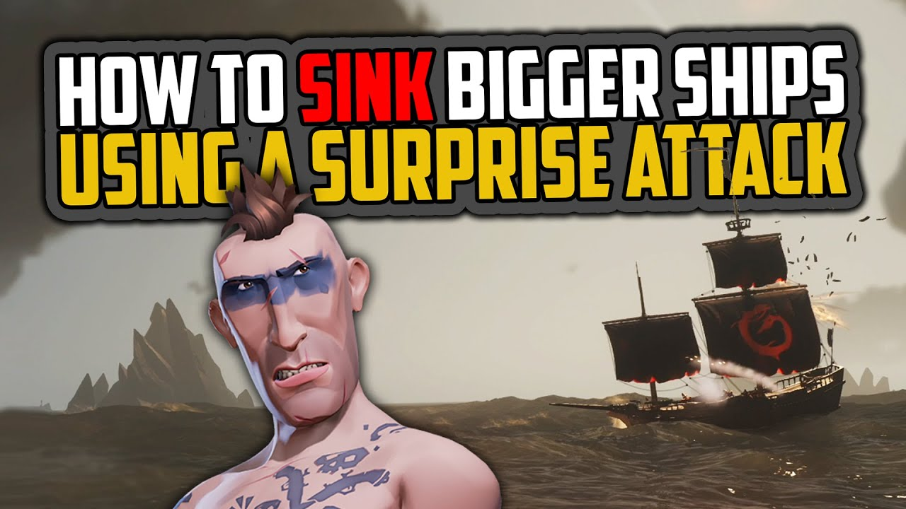 PhuzzyBond - Sea of Thieves: How to Sink Bigger Ships [Sloop Survival]