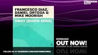 Francesco Diaz, Daniel Ortega & Mike Moorish - Sway (Quien Sera) (Single Teaser)
