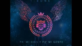 4. Tu eres bueno - T Bone ft Obie Bermudez (PA MI DIOS Y PA MI GENTE)