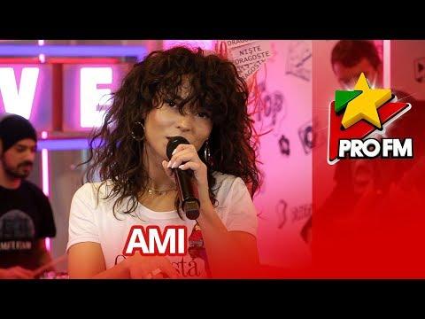 Ami - Niste dragoste | ProFM LIVE