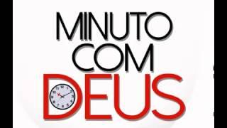 PR Edvaldo Oliveira -  Minuto com Deus