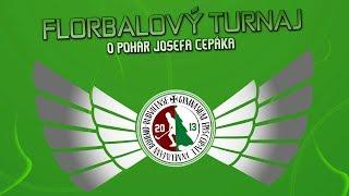 Florbalový turnaj Josefa Cepáka 2013 - Trailer