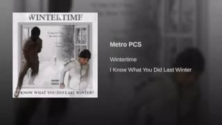 Wintertime- Metro Pcs (audio)