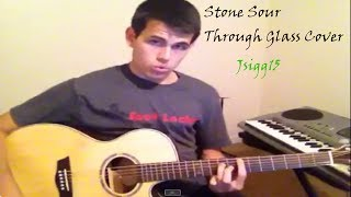 Stone Sour - Through Glass - Acoustic Cover Josh Sigg