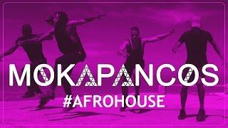 MOKAPANCOS #AfroHouse Dance (2k17)