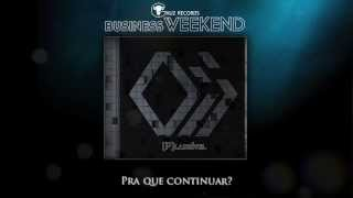 Business Weekend - Nada Muda (Lyric Video)