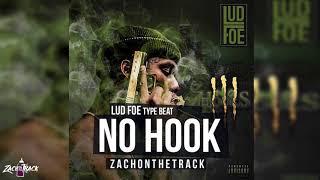 "*FREE Lud Foe Type Beat ""NO HOOK""  [Prod. By ZachOnTheTrack]"
