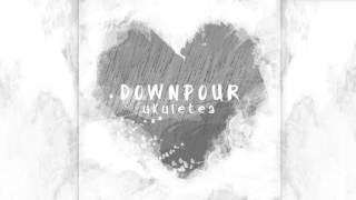 Downpour - Ukuletea // Original Song