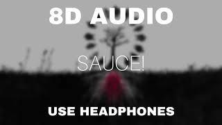 XXXTENTACION - Sauce! (8D AUDIO)
