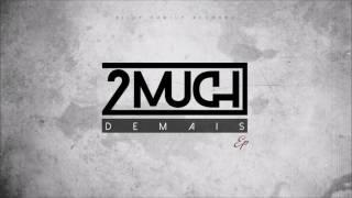 2MUCH - Vem ft DJODJE