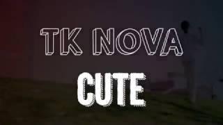 Tk Nova - CUTE ((D.R.A.M. REMIX))