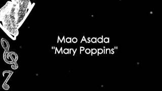 Mao Asada - Mary Poppins (Music)