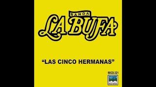 Banda La Bufa - La Bufa