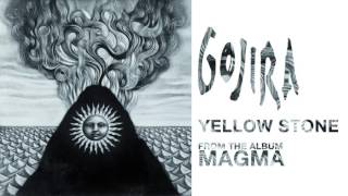 Gojira - Yellow Stone (Official Audio)