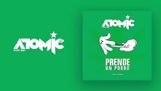 Atomic Otro Way - Prende Un Porro  ( Video Lyric )