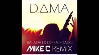 D.A.M.A. feat. Salvador Seixas - Balada do Desajeitado (Mike C Remix)