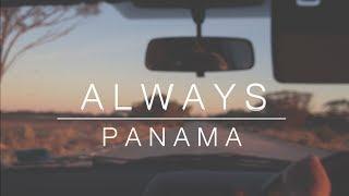 Always - Panama [MUSIC VIDEO]