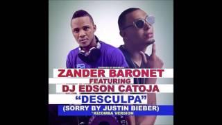 Zander Baronet Feat. DJ Edson catoja - Desculpa (Sorry by Justin Bieber)