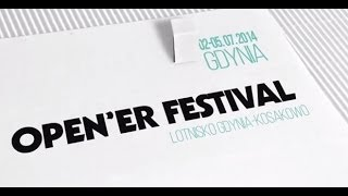 Open'er Festival 2014 - Official Video