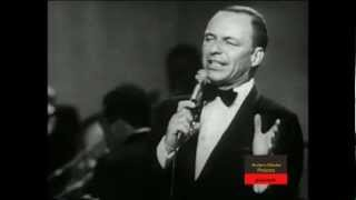 Frank Sinatra (Live) - My Kind Of Town