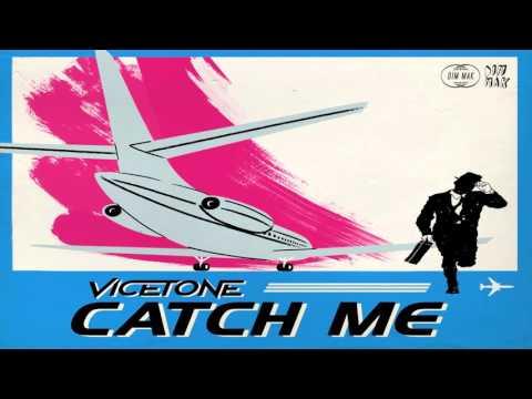 vicetone-catch-me-vicetone