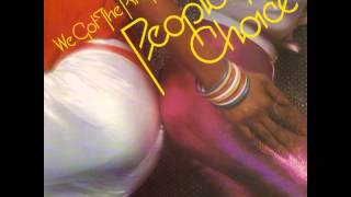 Peoples Choice - Do It Any Way You Wanna