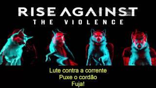 Rise Against - The Violence (Audio) - Tradução