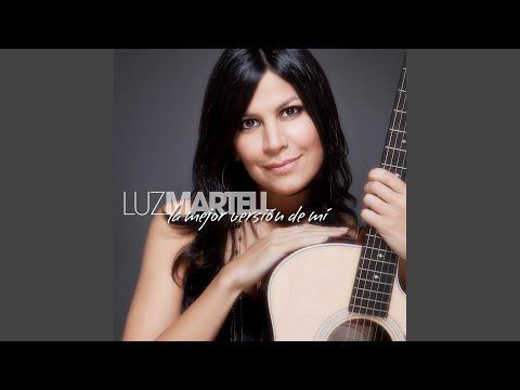 La Mejor Version De Mi de Luz Martell Letra y Video