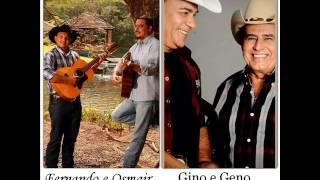 Fernando e Osmair - Participação Especial de  Gino e Geno 2013