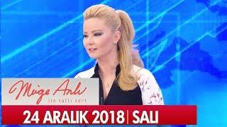 Müge Anlı ile Tatlı Sert 25 Aralık 2018 Salı  - Tek Parça