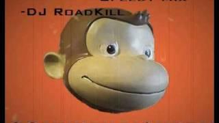 Drunken Monkey - Calabria - DJ RoadKill speedy Remix