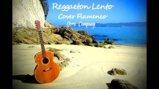 Reggaeton Lento Flamenco-CNCO cover by Yero Company ft Jon