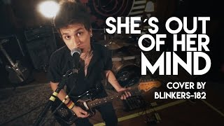 blink-182 - She´s Out Of Her Mind (cover by blinkers-182)
